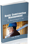 Book Cover Basic Construction Management: The Superintendent's Job, Fifth Edition