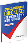 Book Cover Sales & Marketing Checklists for Profit-Driven Home Builders, 3rd Edition