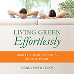 Book Cover Living Green Effortlessly: Simple Choices for a Better Home