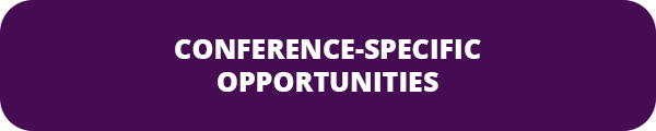 Conference-Specific Opportunities
