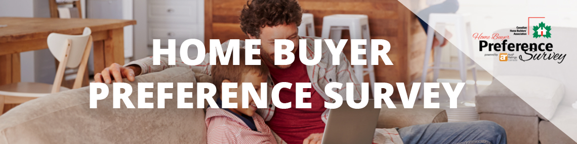 CHBA Home Buyer Preference Survey