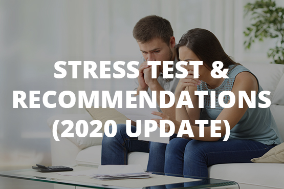 Stress Test & Recommendations (2020 Update)