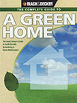Book Cover The Complete Guide to a Green Home: the Good Citizen's guide to Earth-friendly remodeling & Home Maintenance