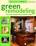 Book Cover Green Remodeling: Your Start Toward an Eco-Friendly Home